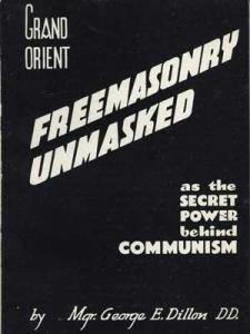 Grand Orient Freemasonry Unmasked As the Secret Power Behind Communism. London: Britons Publishing Society, 1956.
